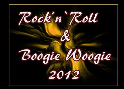 Rock`n`Roll & Boogie Woogie 2012