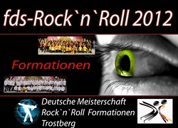 Deutsche Meisterschaft Rock`n`Roll  Formationen 2012