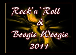 Rock`n`Roll & Boogie Woogie 2011