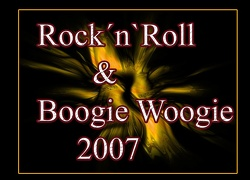 Rock`n`Roll & Boogie Woogie 2007