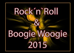 Rock`n`Roll  Boogie Woogie 2015