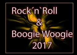 Rock`n`Roll & Boogie Woogie 2017